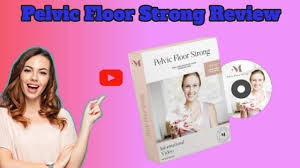 The All-New Pelvic Floor Strong Reviews